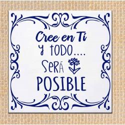 """Azulejo frase """"Cree en ti y..."""