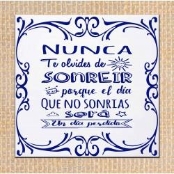 """Azulejo frase """"Nunca te..."""